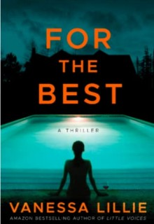When Will For The Best By Vanessa Lillie Release? 2020 Thriller Releases