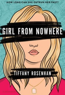 When Will Girl From Nowhere By Tiffany Rosenhan Come Out? 2020 New YA Releases
