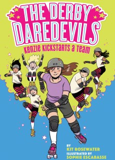 Kenzie Kickstarts A Team - The Derby Daredevils By Kit Rosewater Release Date? 2020 Sequential Art Releases