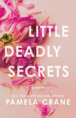 Little Deadly Secrets By Pamela Crane Release Date? 2020 Mystery Thriller Releases