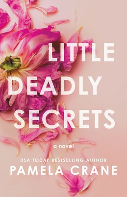 Little Deadly Secrets By Pamela Crane Release Date? 2020 Mystery Thriller Releases