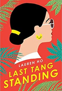 When Does Last Tang Standing By Lauren Ho Come Out? 2020 Contemporary Adult Fiction Releases