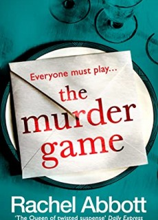 The Murder Game By Rachel Abbott Release Date? 2020 Crime Mystery & Thriller Releases