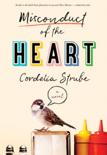 When Will Misconduct Of The Heart - Novel By Cordelia Strube Come Out? 2020 Cultural Fiction Releases