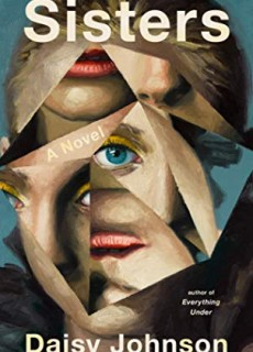 When Does Sisters By Daisy Johnson Release? 2020 Contemporary Literary Fiction Releases