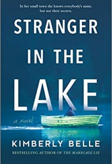Stranger In The Lake By Kimberly Belle Release Date? 2020 Mystery, Suspense & Thriller Releases