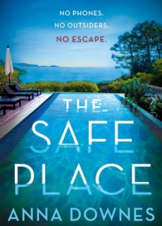 When Does The Safe Place By Anna Downes Come Out? 2020 Mystery Thriller Releases
