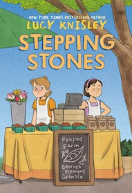 Stepping Stones By Lucy Knisley Release Date? 2020 Graphic Novels & Middle Grade Releases