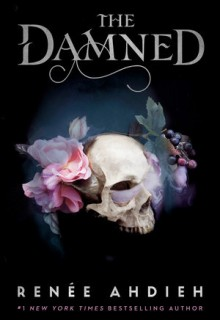 The Damned By Renée Ahdieh Release Date? 2020 YA Historical Fiction & Paranormal Fantasy Releases