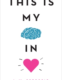 This Is My Brain In Love By I.W. Gregorio Release Date? 2020 YA Contemporary Romance Releases