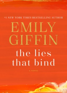 When Will The Lies That Bind By Emily Giffin Come Out? 2020 Contemporary Romance Releases