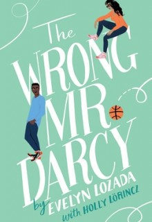 The Wrong Mr. Darcy By Evelyn Lozada Release Date? 2020 Contemporary Romance Releases
