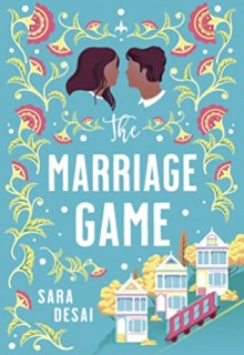When Will The Marriage Game By Sara Desai Come Out? 2020 Contemporary Romance Releases