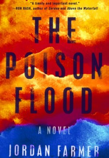 The Poison Flood By Jordan Farmer Release Date? 2020 Suspense Novel Releases