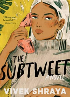 The Subtweet - Novel By Vivek Shraya Release Date? 2020 Contemporary Adult Fiction Releases