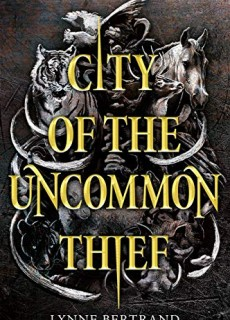 When Does City Of The Uncommon Thief Come Out? 2020 Lynne Bertrand New Release