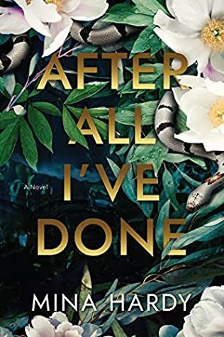 After All I've Done By Mina Hardy Release Date? 2020 Mystery, Suspense & Thriller Releases
