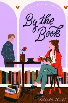 Amanda Sellet - By The Book Release Date? 2020 YA Contemporary Romance Releases