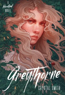 Greythorne By Crystal Smith Release Date? 2020 YA Fantasy Releases