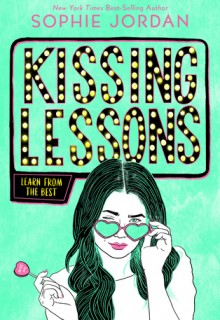 Kissing Lessons By Sophie Jordan Release Date? 2020 YA Contemporary Romance Releases