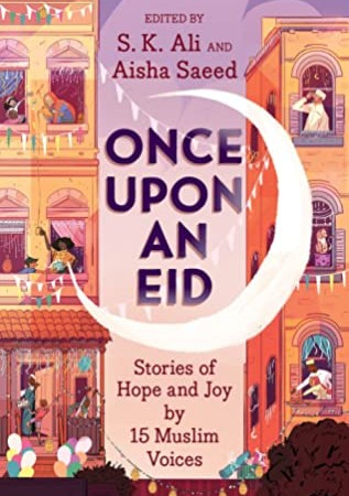 Once Upon An Eid By S. K. Ali Release Date? 2020 Middle Grade Releases