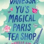 Vanessa Yu's Magical Paris Tea Shop By Roselle Lim Release Date? 2020 Contemporary Romance Releases