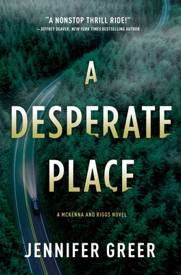 A Desperate Place By Jennifer Greer Release Date? 2020 Mystery Thriller Releases