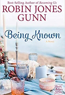 When Does Being Known By Robin Jones Gunn Release? 2020 Contemporary Christian Fiction