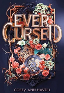 Ever Cursed By Corey Ann Haydu Release Date? 2020 YA Fantasy Releases