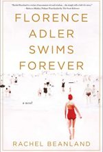 When Does Florence Adler Swims Forever By Rachel Beanland Come Out? 2020 Historical Fiction