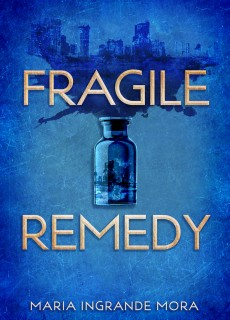 When Will Fragile Remedy By Maria Ingrande Mora Release? 2020 LGBT YA Releases