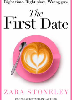 The First Date By Zara Stoneley Release Date? 2020 Contemporary Releases