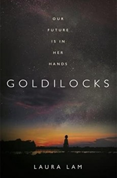 When Will Goldilocks By Laura Lam Release? 2020 Science Fiction Releases