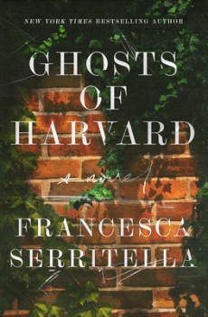 When Does Ghosts Of Harvard By Francesca Serritella Come Out? 2020 Mystery Thriller Releases