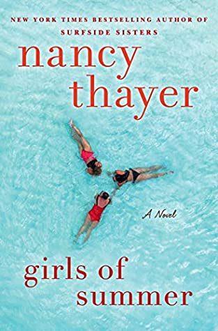 Nancy Thayer - Girls Of Summer Release Date? 2020 Romance & Women's Fiction Releases