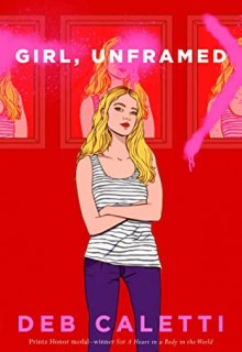 When Does Girl, Unframed By Deb Caletti Release? 2020 Contemporary Thriller Releases