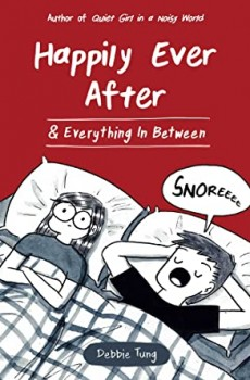 Happily Ever After & Everything In Between By Deborah Debbie Release Date? 2020 Sequential Art Releases