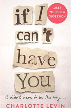 When Will If I Can't Have You By Charlotte Levin Come Out? 2020 Fiction Releases