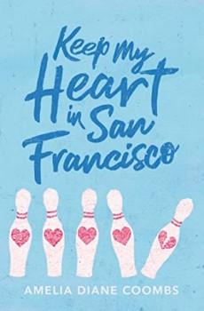 When Will Keep My Heart In San Francisco By Amelia Diane Coombs Release? 2020 YA Romance Releases