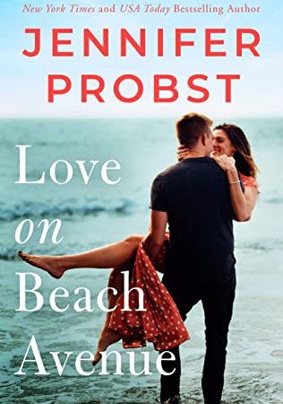 When Will Love On Beach Avenue By Jennifer Probst Come Out? 2020 Contemporary Romance