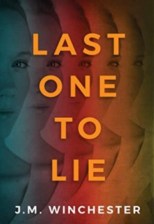 When Will Last One To Lie By J.M. Winchester Release? 2020 Thriller Releases