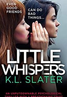 Little Whispers By K.L. Slater Release Date? 2020 Psychological Thriller Releases