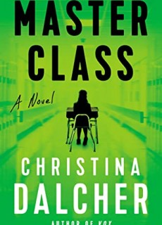 Master Class By Christina Dalcher Release Date? 2020 Science Fiction Releases