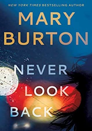 Mary Burton - Never Look Back Release Date? 2020 Mystery & Romantic Suspense Releases