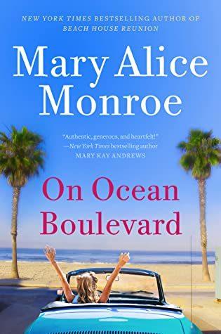 Mary Alice Monroe - On Ocean Boulevard Release Date? 2020 Women's Fiction