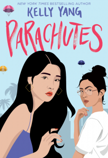 When Does Parachutes By Kelly Yang Release? 2020 YA Contemporary Fiction