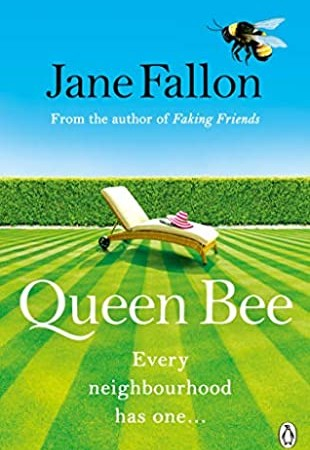 When Does Queen Bee By Jane Fallon Release? 2020 Contemporary Novel Releases
