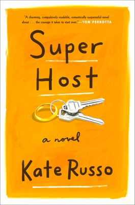 When Does Super Host By Kate Russo Come Out? 2020 Literary Fiction Releases
