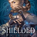 When Will Shielded By KayLynn Flanders Release? 2020 YA Fantasy Releases
