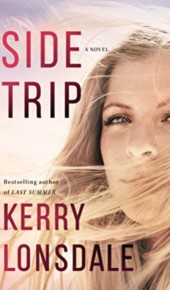 Side Trip By Kerry Lonsdale Release Date? 2020 Women's Fiction Releases